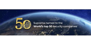 Suprema a fost nominalizata in topul 50 al companiilor din domeniul securitatii in 2018 de A & S Security 50 Rankings